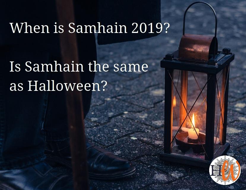 When is Samhain 2019? Is SamhainHalloween?