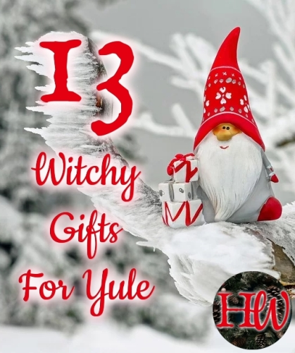 13 witch gifts for yule