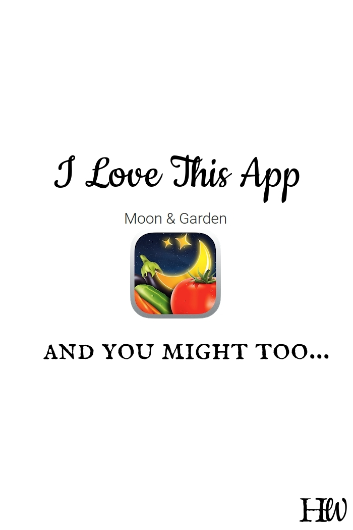 Have you seen the Moon & Garden App?