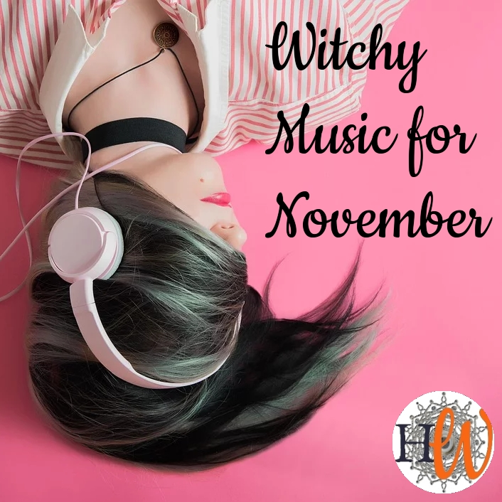 10 Witchy Songs forNovember